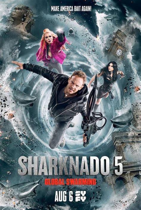 film cina di global tv sharknado 5 aletamiento global tv 2017 filmaffinity