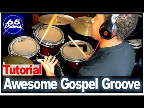 drum groove tutorial linear gospel groove tutorial collab josh s drum class