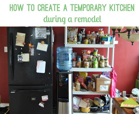 Creating A Temporary Kitchen For A Remodel Bexbernard