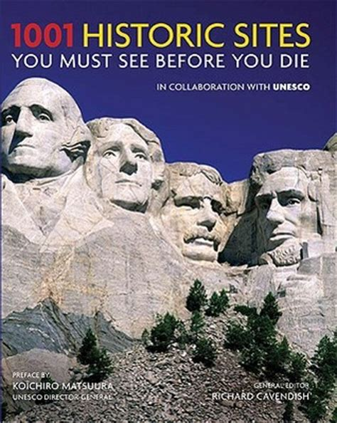 1001 historic sites you must see before you die by richard cavendish reviews discussion