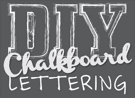 diy chalkboard font lettering for chalk board pictures