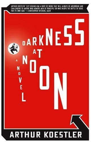 Darkness At Noon fifty books project 2016 darkness at noon by arthur koestler