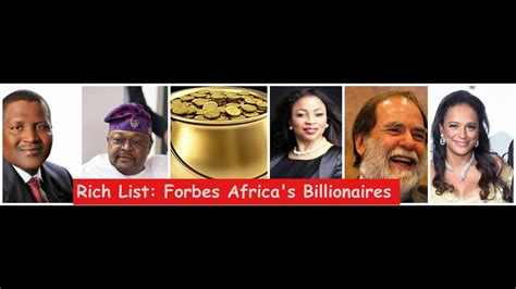 richest in south africa 2019 top 20 naijaquest top 20 richest in africa 2019 nigeria top list