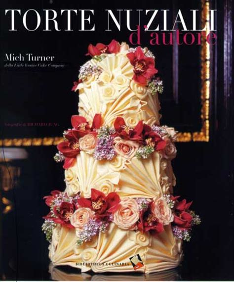 libro turner pin libro mich turner spectacular cakes fabricante little venice cake cake on