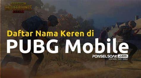 nama keren  pubg mobile ff fortnite  bagus