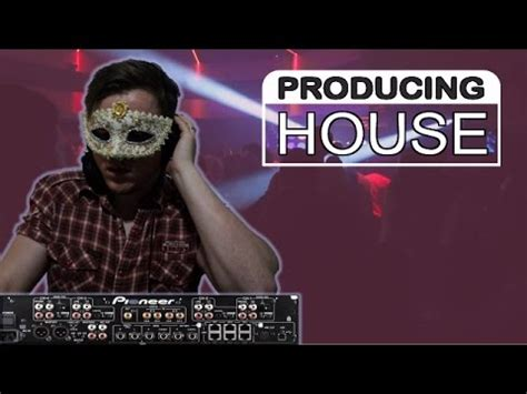 producing house music how to produce house music fl studio 12 youtube