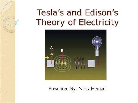 Tesla Theory Tesla S Theory Of Electricity Authorstream