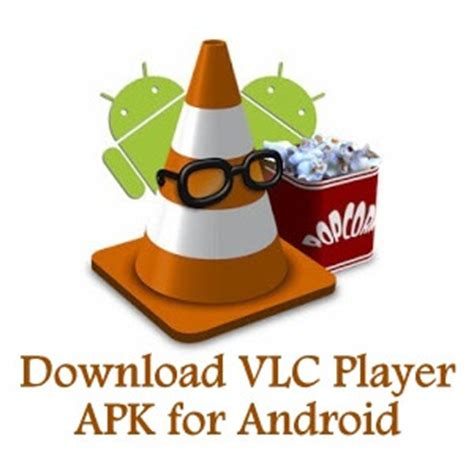 vlc player for apk vlc player apk for android and review