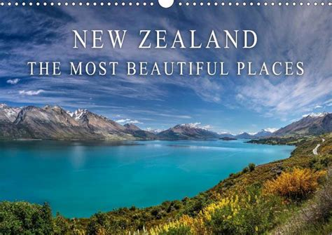 New Zealand Kalendar 2018 Calendar New Zealand The Most Beautiful Places 2018