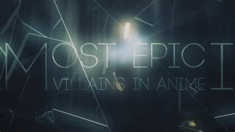 most epic villains in anime i mep