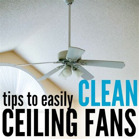 easy to clean fan 6 easy cleaning ceiling fans tips one crazy mom