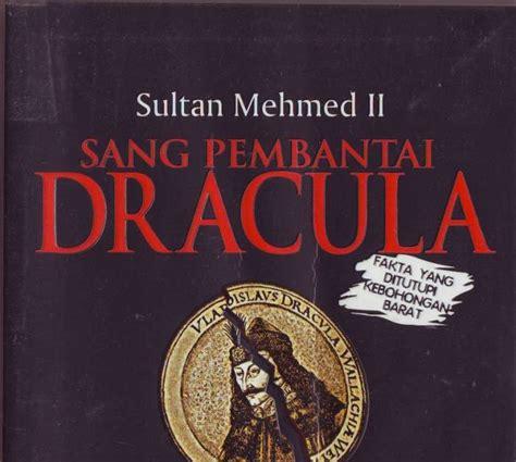 Paket 2 Novel Impor Tentang Perang Dunia Ii cinta buku sultan mehmed ii sang pembantai dracula