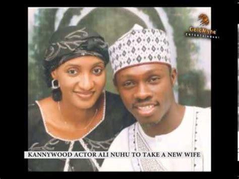ali nuhu new wife kannywood actor ali nuhu to take a new wife youtube