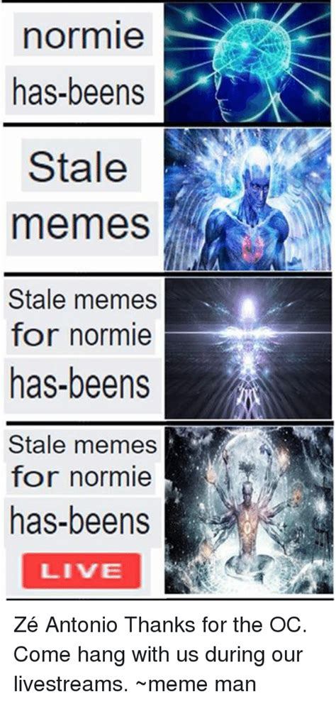 Pics For Memes - normie has beens stale memes stale memes for normie has