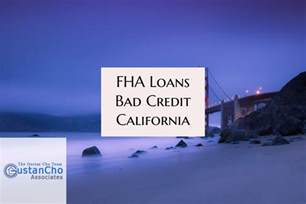 fha loans bad credit california with no lender overlays