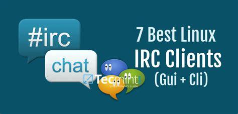 best irc 7 best irc clients for linux