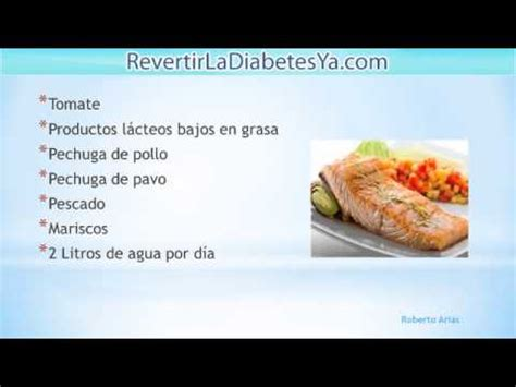 debe comer  diabetico alimentos  combatir la diabetes youtube