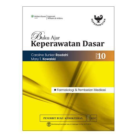 Farmakologi Keperawatan Ed 2 buku keperawatan buku buku ajar keperawatan dasar rosdahl
