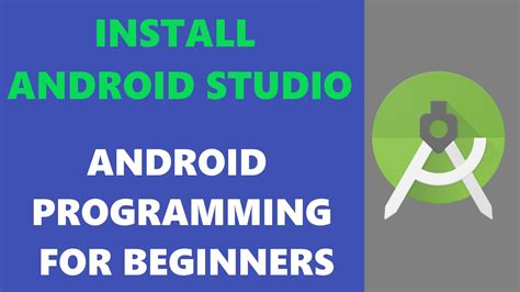 android development for beginners android programming tutorial beginners installing android studio hd