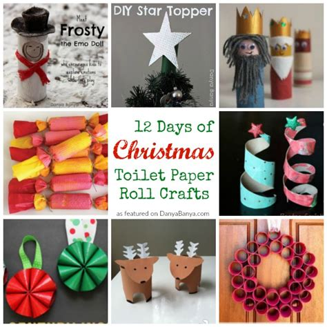12 days of toilet paper roll crafts danya banya