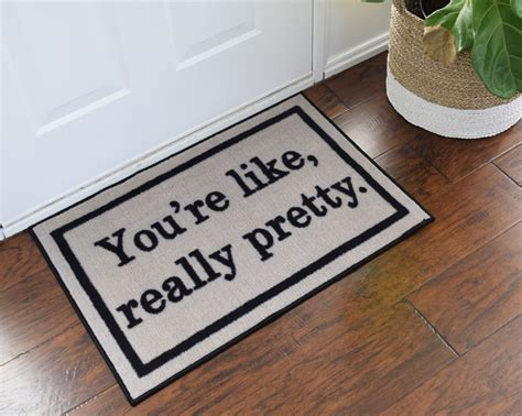Doormat Shopping by 2 X 3 You Re Like Really Pretty Doormat