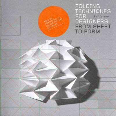 folding techniques for designers from sheet to form paul jackson 9781856697217