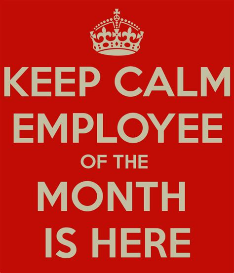 keep calm employee of the month is here poster matt