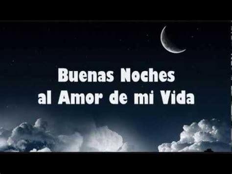 buenas noches amor de mi vida romantic pinterest imagenes de buenas noches mi amor 4 buenas noches