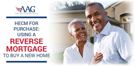 can you buy a house with a reverse mortgage how a reverse mortgage can help you buy a new home 1 american advisors group