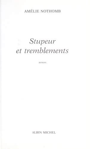 stupeur et tremblements stupeur et tremblements 2002 edition open library
