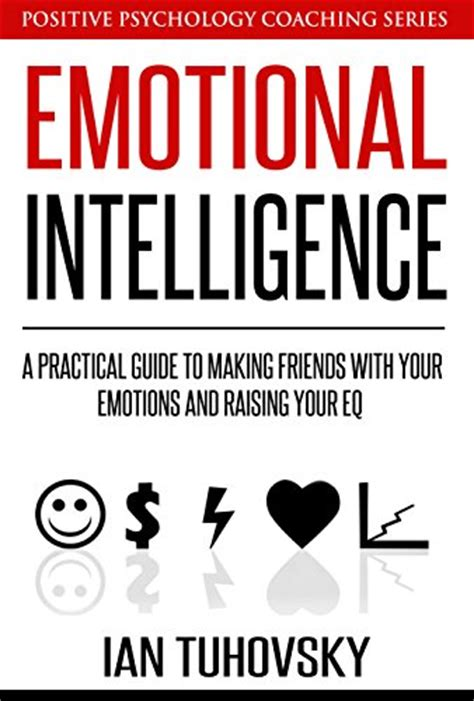influence and persuasion hbr emotional intelligence series books emotional intelligence for dummies impresa strategia e