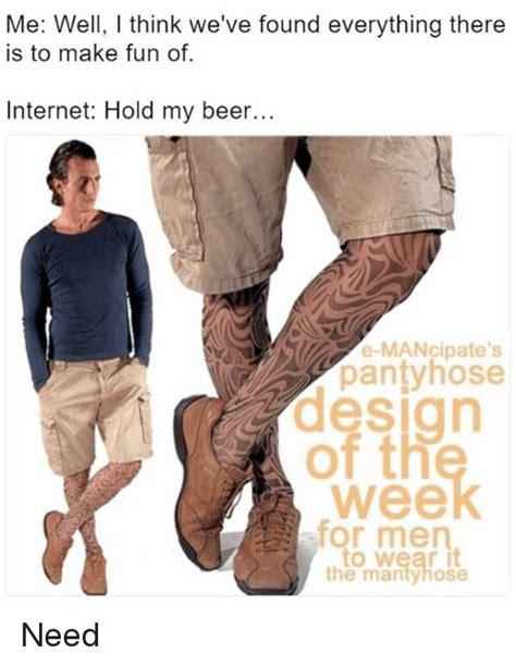 Pantyhose Meme - 25 best memes about pantyhose pantyhose memes