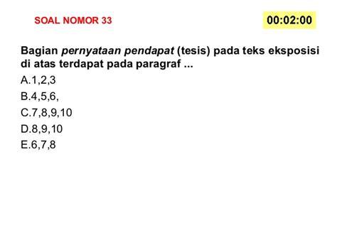 tesis teks eksposisi adalah soal bahasa indonesia kelas x kurikulum 2013