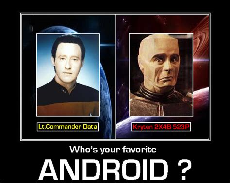 Android Who S Your by Who S Your Favorite Android St Tng By