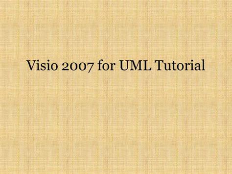 uml tutorial powerpoint ppt visio 2007 for uml tutorial powerpoint presentation