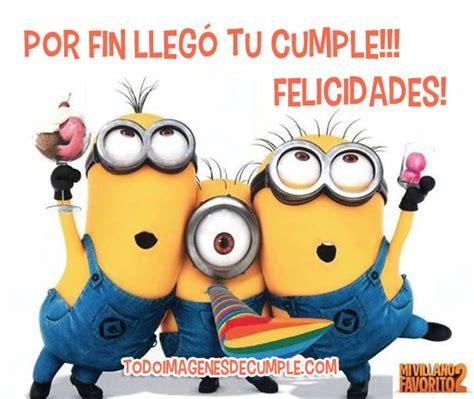 imagenes de los minions que digan feliz cumpleaños saludo de cumplea 241 os mandarsaludos com