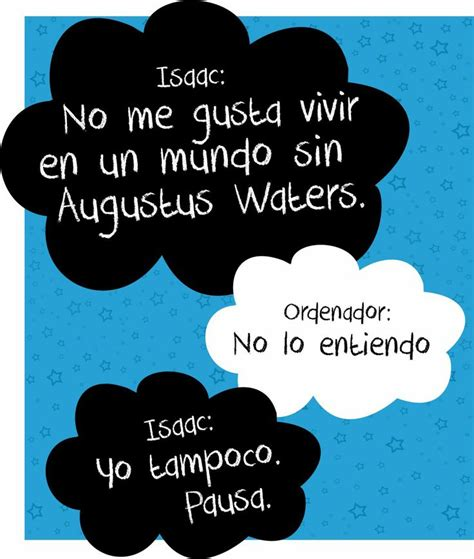 bajo la misma estrella 1000 images about bajo la misma estrella on augustus waters john green and john