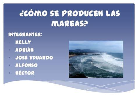 que producen las mareas altas c 243 mo se producen las mareas