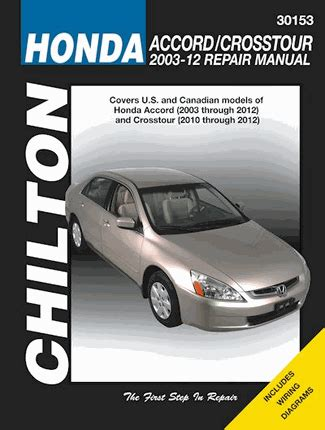 service manuals schematics 2010 honda accord crosstour lane departure warning honda accord crosstour repair manual 2003 2012 chilton 30153