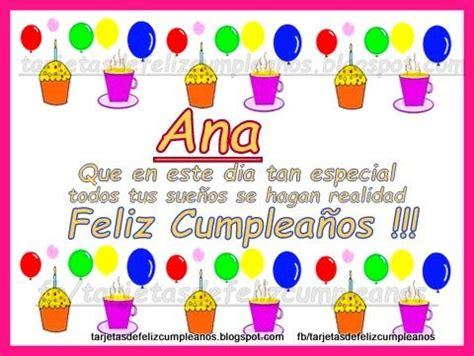 imagenes de feliz cumpleaños ana tarjetas de feliz cumplea 241 os ana tarjetas con