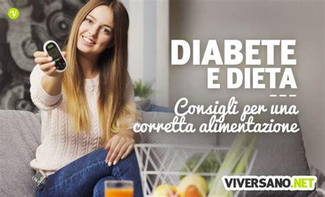 alimenti permessi ai diabetici alimentazione e diabete i consigli per stare in salute