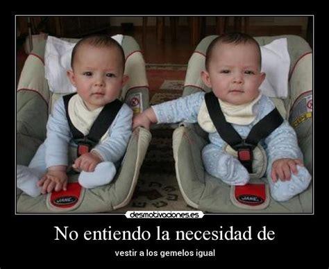 imagenes graciosas de cumpleaños de gemelos im 225 genes y carteles de gemelos pag 7 desmotivaciones