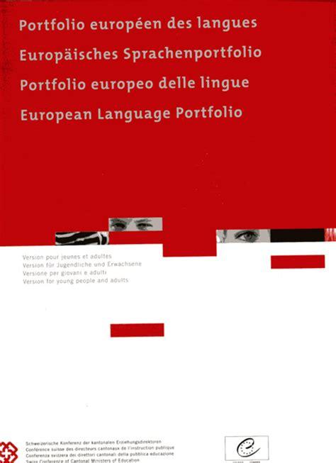 portfolios europeens des langues qu est ce qu est le pel pel iii f schulverlag plus