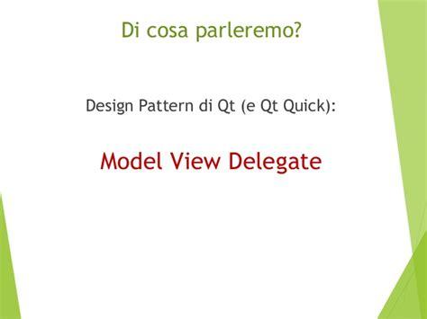 design pattern qml sviluppo di app con qt quick un esempio di model view
