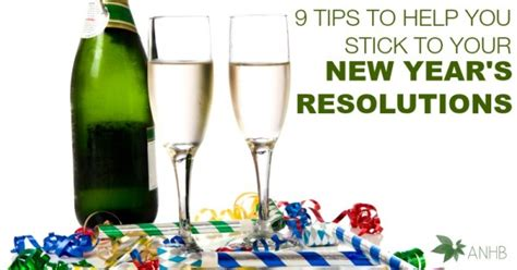 9 tips to help stick to your new years resolutions