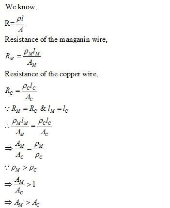 cross sectional area of a wire two wires on of maganin and other of copper have equal