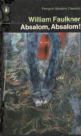 absalom absalom vintage classics absalom absalom by william faulkner