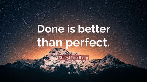 sheryl sandberg quote     perfect