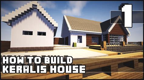 minecraft house how to build keralis house part 1
