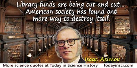 I Asimov A Memoir isaac asimov quotes 264 science quotes dictionary of